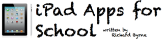iPad Apps 4 Schools - great site with info and resources for iPads in Education