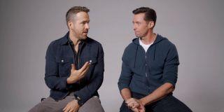 Ryan Reynolds and Hugh Jackman talking