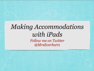 A Great Site For Making Accommodations on the iPad