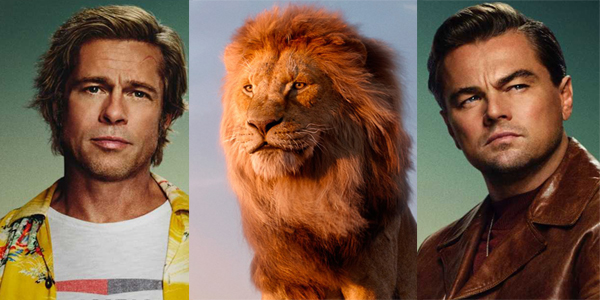 The Lion King and Once Upon a Time in Hollywood