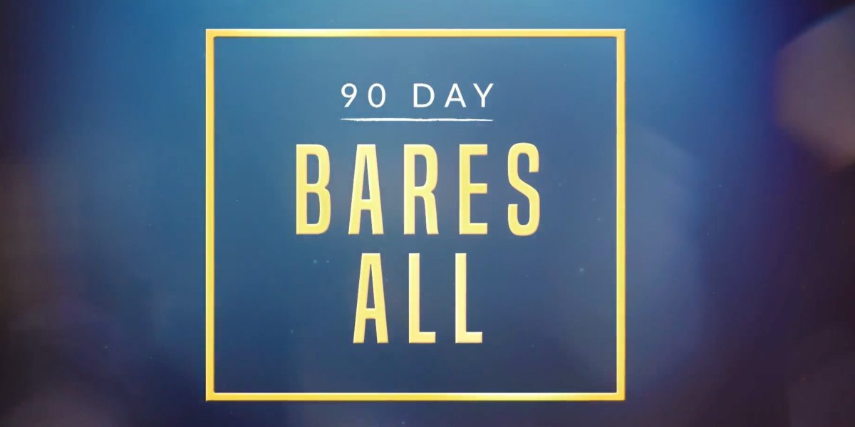 The 90 Day Bares All title card