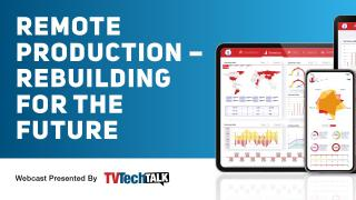 TVTech Talk Remote Production