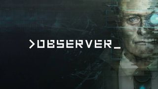 Observer PS5 Xbox Series X