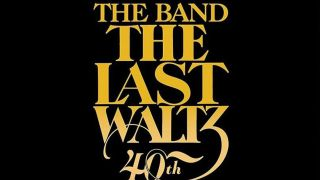 The cover art for The Band's The Last Waltz 40th anniversary edition