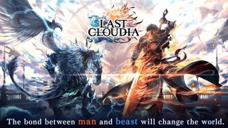 """Last Cloudia - A human character carrying a flaming sword and a winged beast character with a tail stand with their backs turned. Includes the Last Cloudia logo and test reading """"The bond between man and beast will change the world."""""""