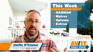 [VIDEO] AV/IT Weekly Update: HARMAN, Matrox, Optoma, Extron