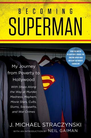 """Becoming Superman"" by J. Michael Straczynski."