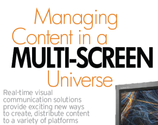 MANAGING CONTENT IN A MULTI-SCREEN UNIVERSE