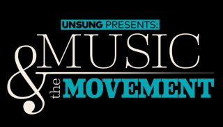 TV One in January will debut a two-part documentary 'Unsung Presents' Music & the Movement'