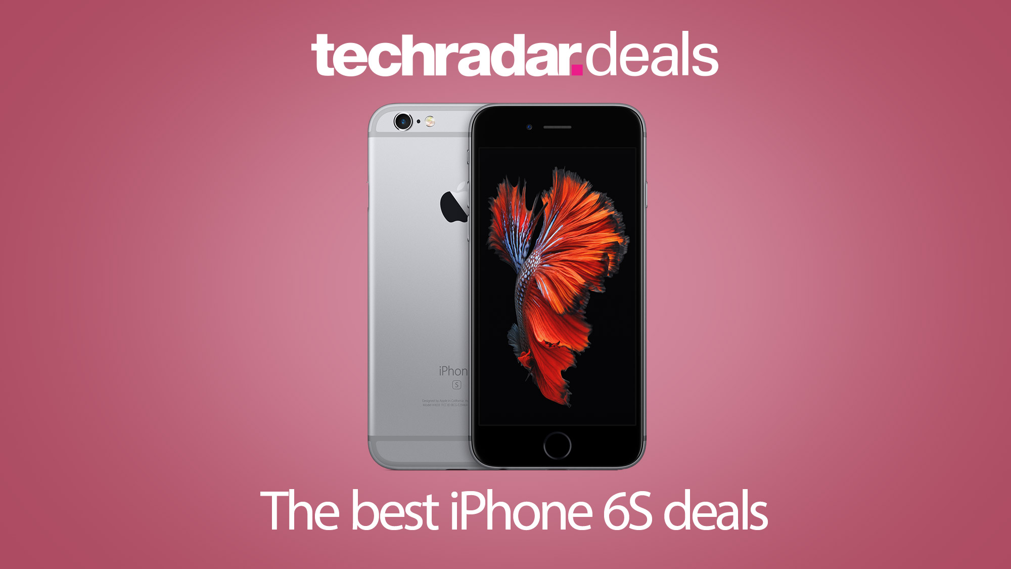 The best iPhone 6S deals and UK contracts in September 2019