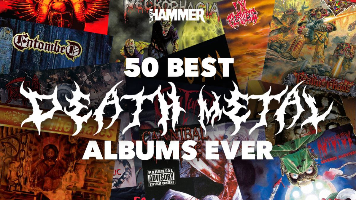50 Best Death Metal Albums Ever Louder