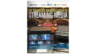 The Technology Manager's Guide to Streaming Media