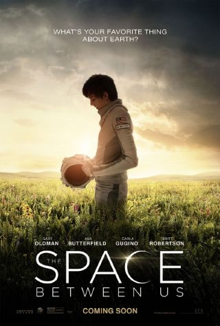 """The Space Between Us"" movie poster"