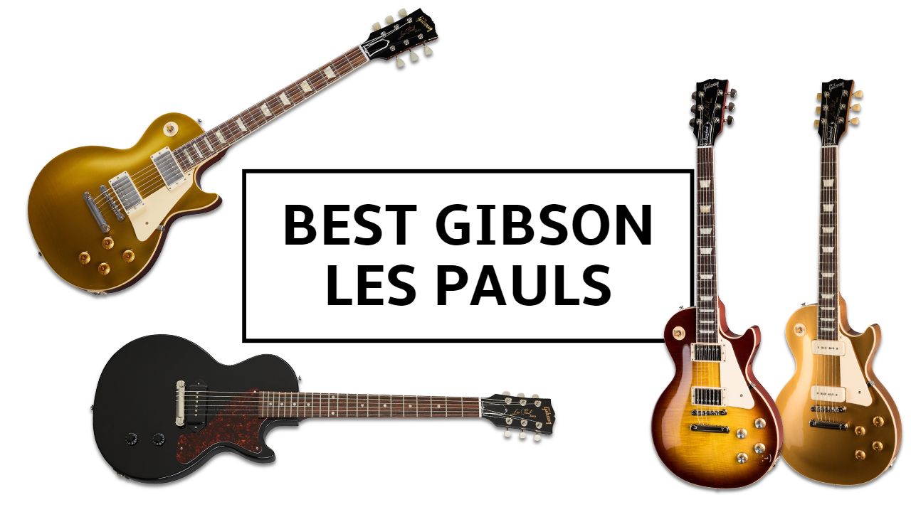 Gibson Les Paul Buyer S Guide 2021 The Best Les Pauls For Every Budget Guitar World