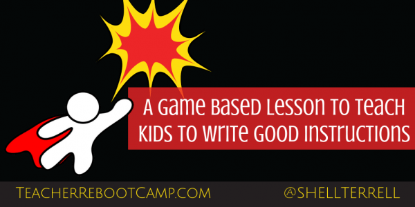 A Fun Game and Mission to Teach Students About Giving Good Instructions