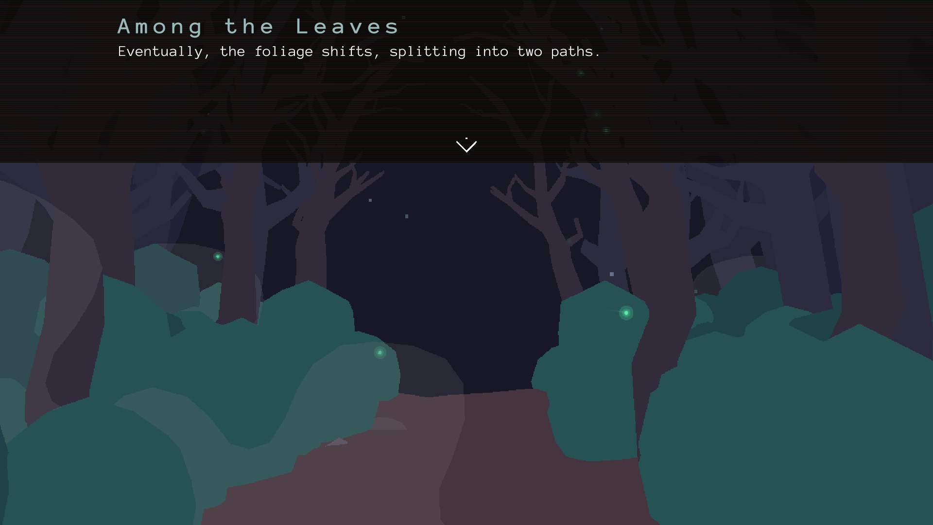 A path through a forest, with text describing it as about to split