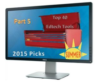 Forty… Now Fifty Educational Websites For Your Summer 2015 Toolkit, Part 5