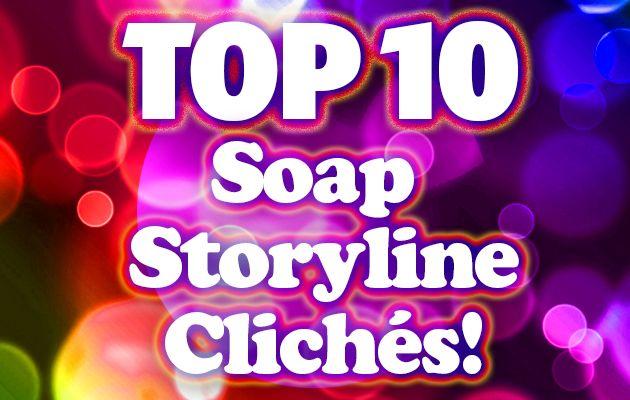 soaps cliche