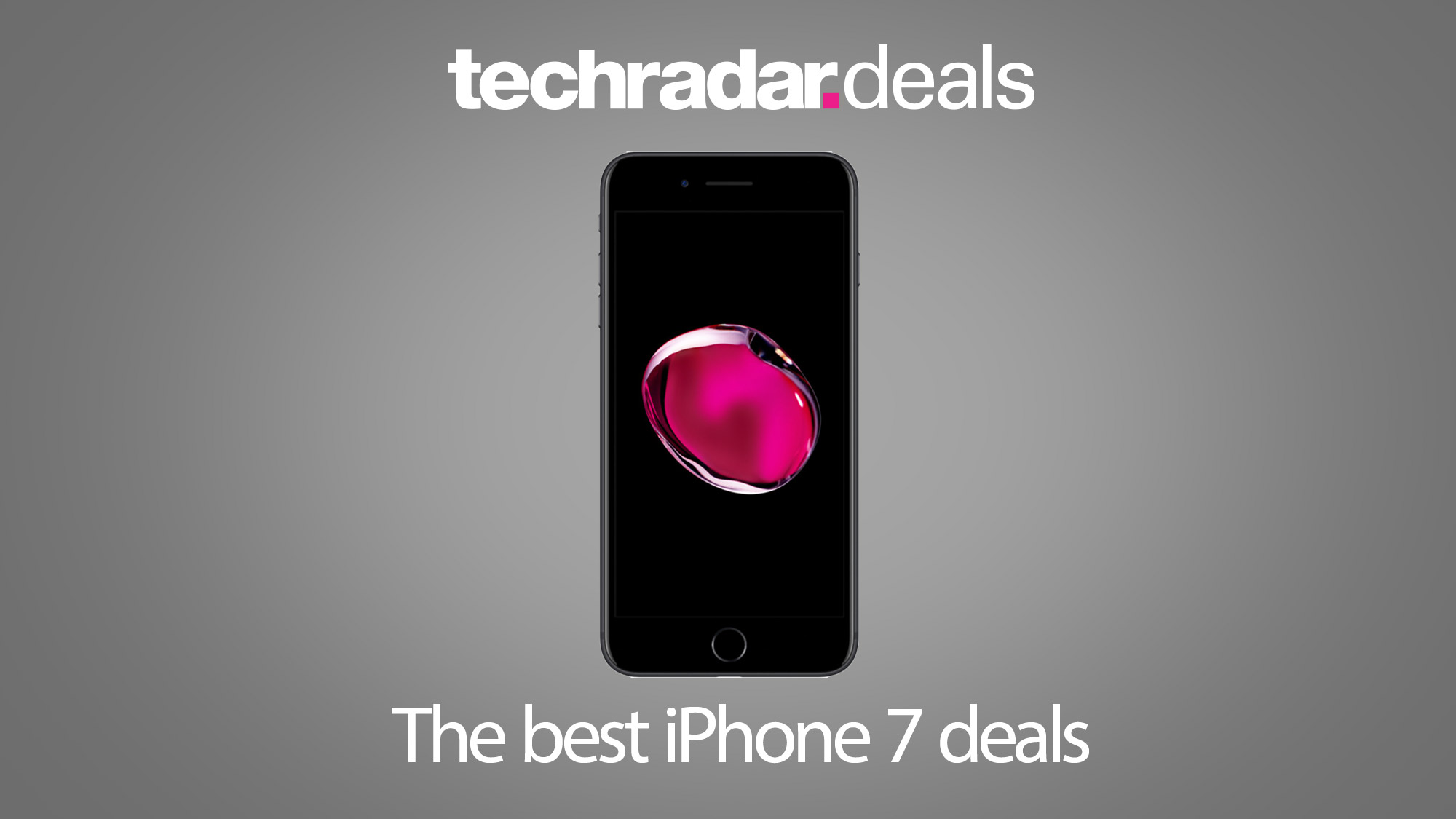 The Best Iphone 7 Deals And Prices In February 2021 Techradar