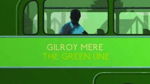 Gilroy Mere -The Green Line album artwork
