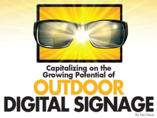 CAPITALIZING ON THE GROWING POTENTIAL OF OUTDOOR DIGITAL SIGNAGE