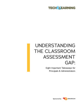 Minding the Gap: Educators' Differing Perceptions of Classroom Assessments