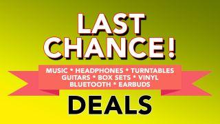 Last Chance Deals!