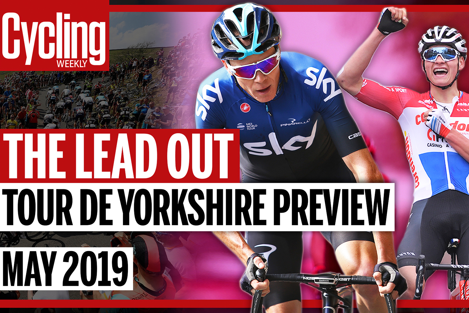 The Lead Out: May 2019 – Tour de Yorkshire preview