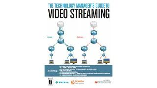 The Technology Manager's Guide to Video Streaming