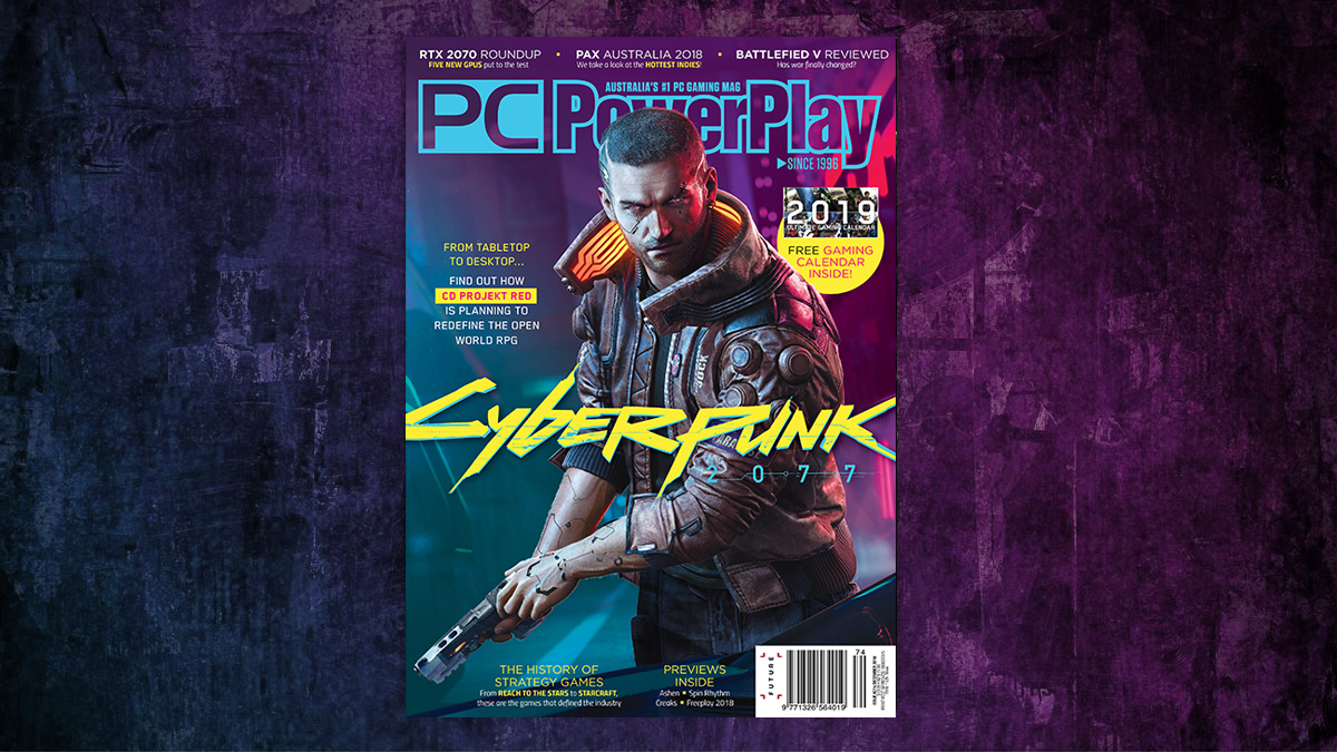 PC PowerPlay issue 275: Cyberpunk 2077 - OUT NOW!