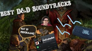 Best D&D soundtracks for every scenario: How to pick the perfect songs